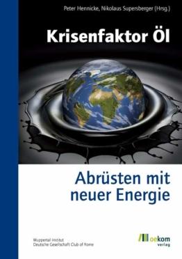 Krisenfaktor Öl  Peter Hennicke & Nikolaus Supersberger